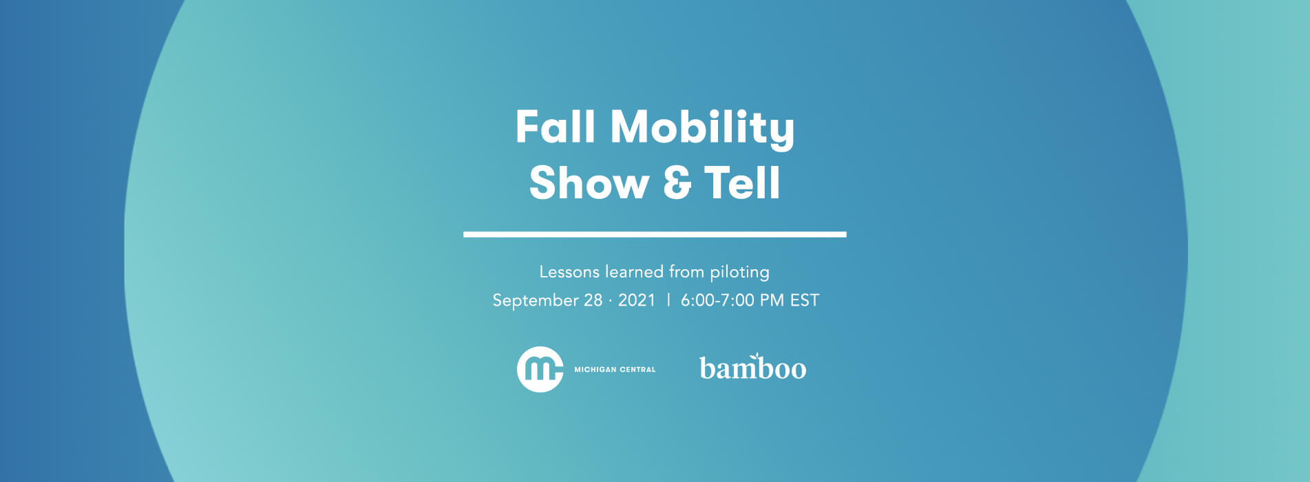 fall mobility show and tell - lessons learned from piloting